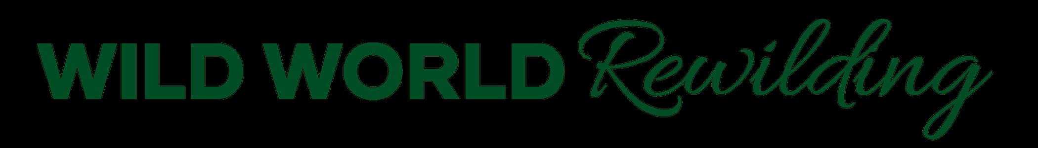 WILD WORLD REWILDING